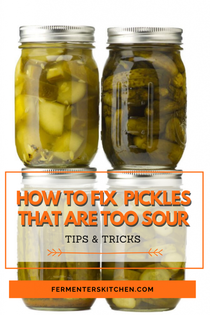 how to fix pickles that are too sour